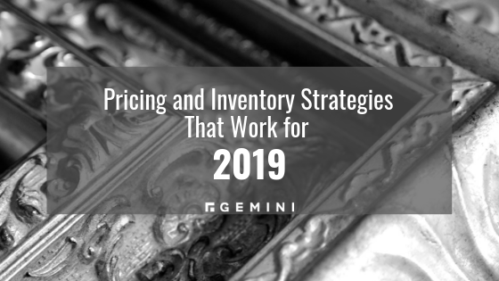 Pricing And Inventory Strategies That Work for 2019
