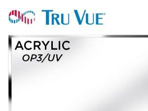 """Tru Vue - 40x60 - 1/8"""" OP3/UV Acrylic - Clear"""